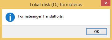 Windows - Formatera hårddisk USB Exfat - Slutförts