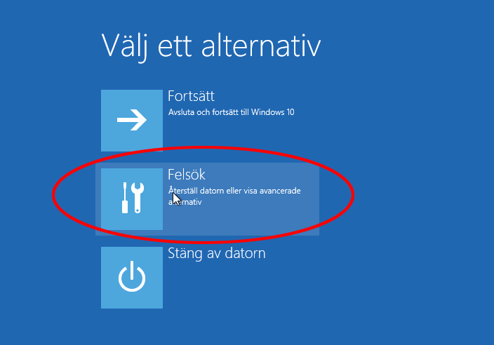 4. Välj ett alternativ - Felsök - Windows 10 - Felsäkert läge