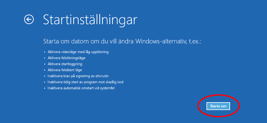 7. Startinställningar - Windows 10 - Felsäkert läge - Starta om Windows 10