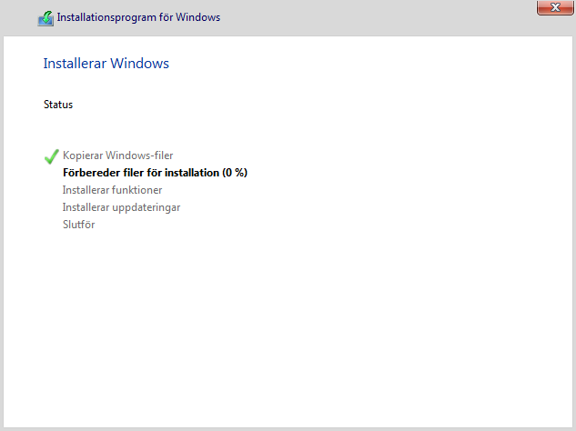 Installerar Windows 10 - Status