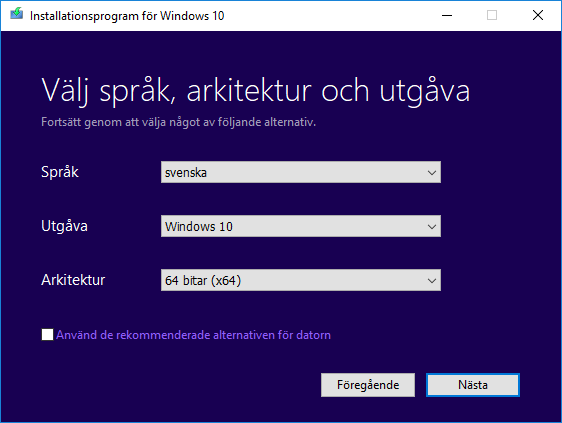 Windows 10 - Installera - Språk - Utgåva - Arkitektur
