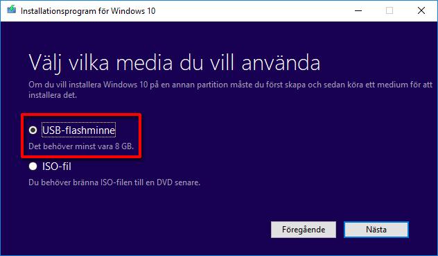 Windows 10 USB - Välj vilka media du vill använda - Flashminne