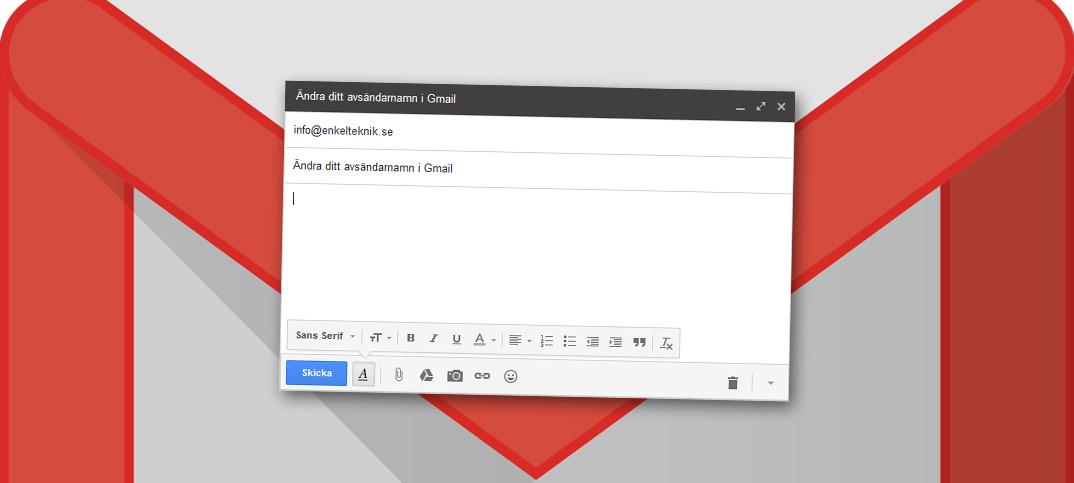 Andra ditt avsändarnamn i Gmail