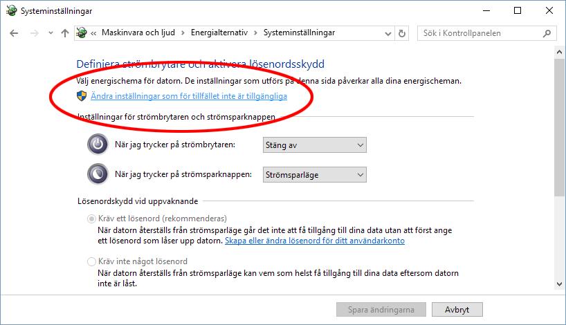 Windows 10 - Energialternativ - Ändra inställningar som inte är tillgängliga