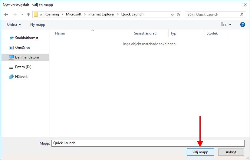 Windows 10 - Snabbstart-fältet - Välj mapp - Quick Launch