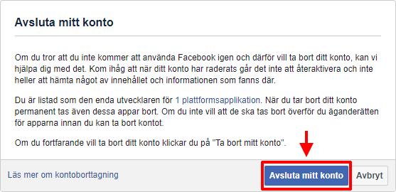 Facebook - Avsluta - Radera konto - Avsluta mitt konto