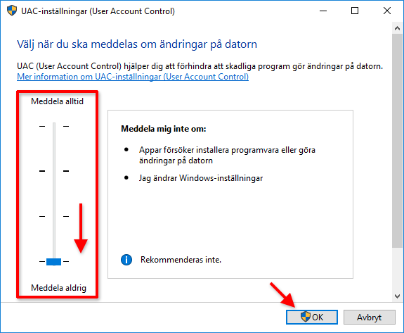 Stäng av User Accound Control - Windows - Meddela aldrig