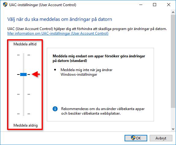 User Account Control - Om appar försöker göra - Inställningar