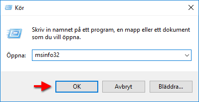 Systeminformation - msinfo32 - Öppna - Kör