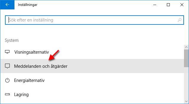 Windows 10 - Inställningar - Meddelanden och åtgärder