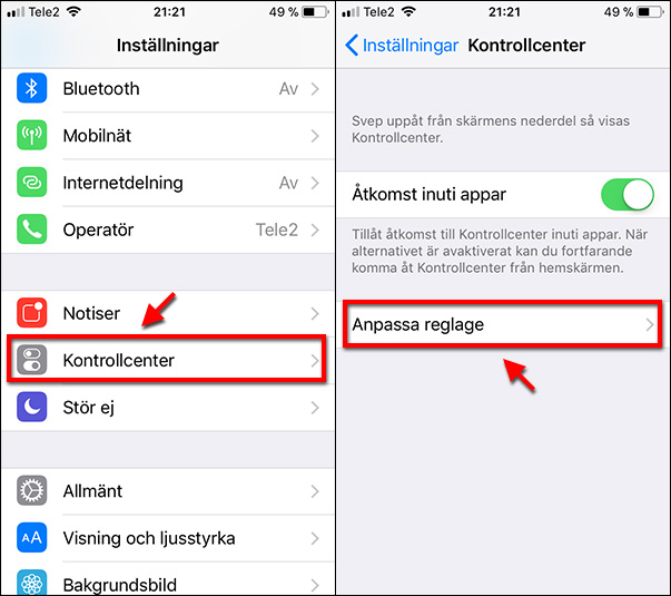 Kontrollcenter - Anpassa reglage - Spela in skärmen - iPhone