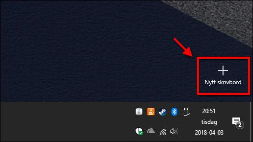 Virtuella skrivbord - Windows 10 - Nytt skrivbord