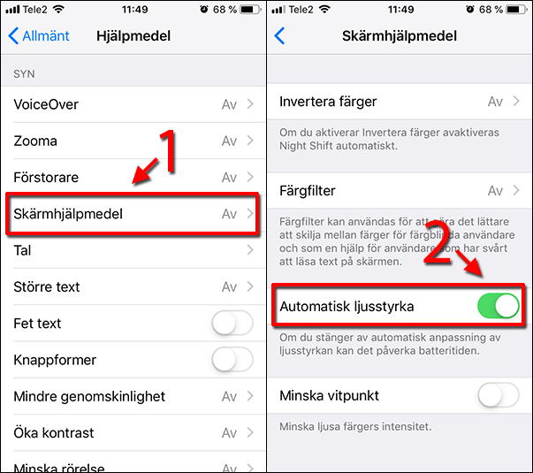 iPhone - Skärmhjälpmedel - Automatisk ljusstyrka - Ändra