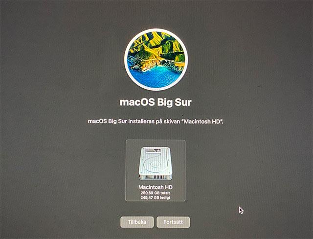 Välj Macintosh HD - Fortsätt - Installera om macOS