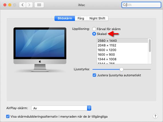Mac Apple - Upplösning - Skalad - Fler upplösningar